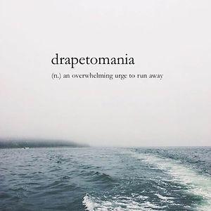 Drapetomania