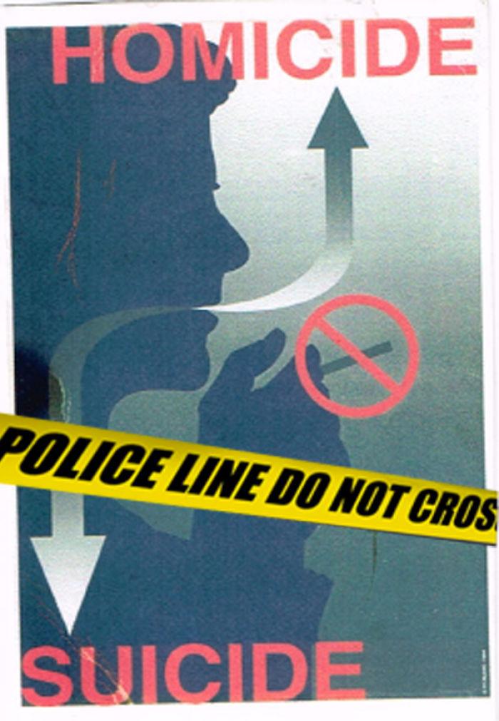 Homicide - Suicide Anti Tobacco Campaign.