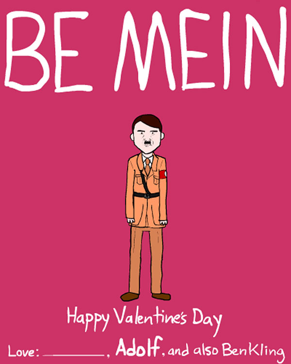 Dictator and Famous People Valentine Day Cards by Ben Kling – Clever Valentines Cards