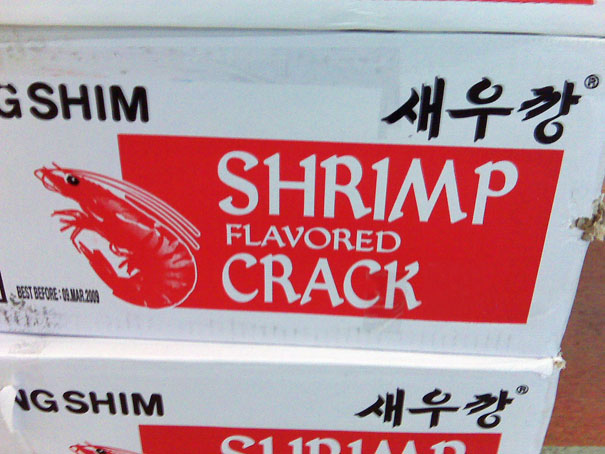 No One Likes Plain Crack When You Can Have Shrimp Crack!