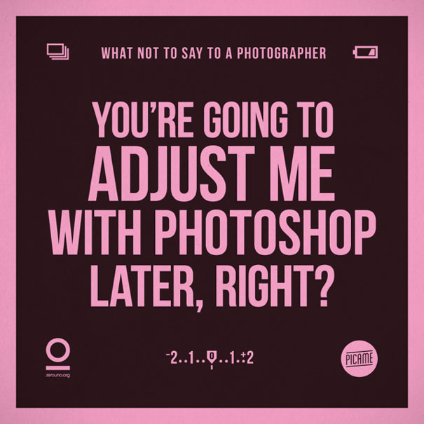what-not-to-say-to-a-photographer-annoying-phrases-zerouno-2