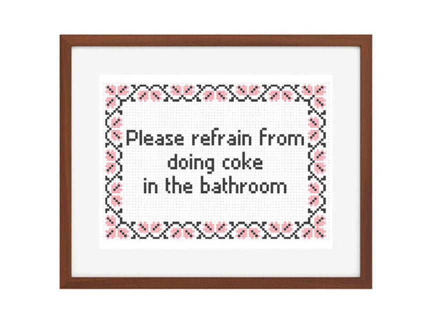 Please Refrain From Doing Coke In The Bathroom