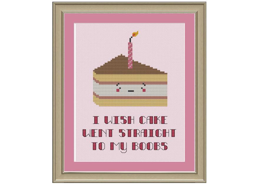 I Wish Cake Went Straight To My Boobs