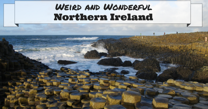 30 Reasons Why Northern Ireland Is Weird But Wonderful