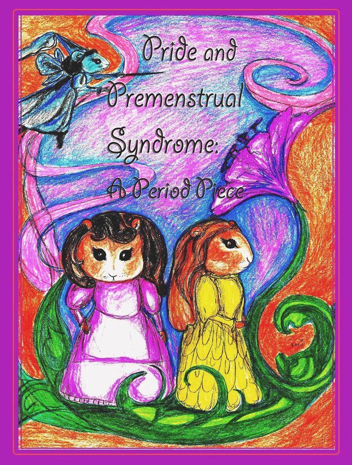 Pride And Premenstrual Syndrome