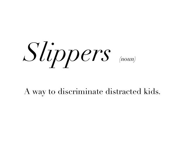#22 The Real Meaning Of Slippers