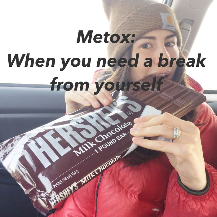 Metox: When You Need A Break From Yourself