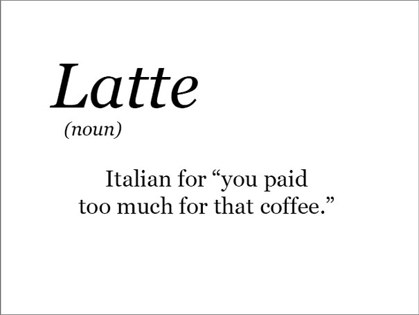 The Real Meaning Of Latte