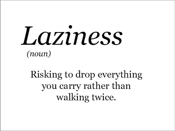The Real Meaning Of Laziness