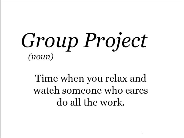 The Real Meaning Of Group Projects