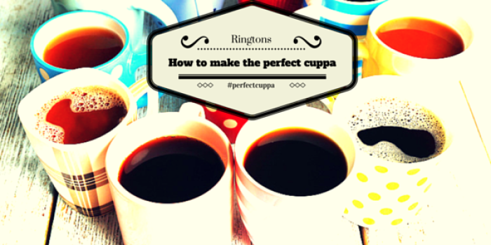 Top Tips For The Perfect Cuppa