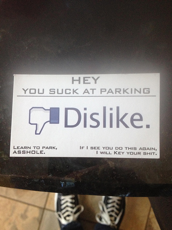 Someone Was Clearly Displeased With My Parking Job And Left This Lovely Note On My Windshield
