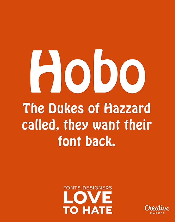 worst-typeface-10-hated-fonts-joshua-johnson-creative-market-10
