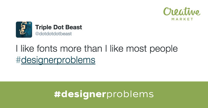 40 Very Real Designer Problems As Told By Twitter