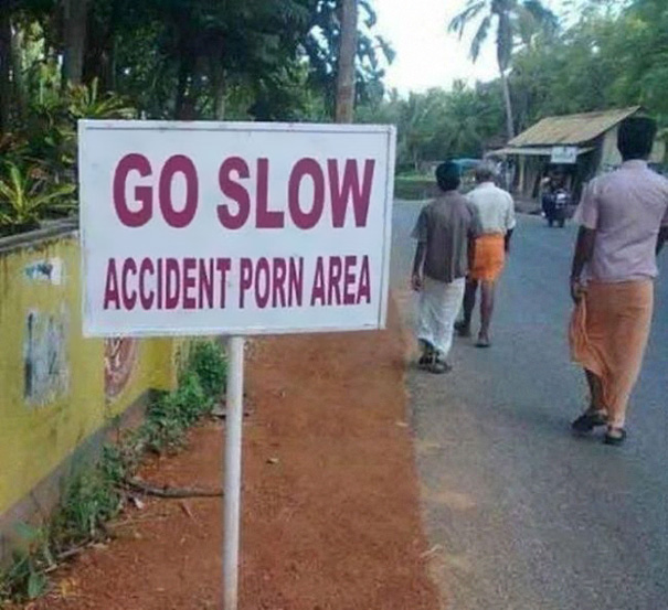 Go Very Slow - You Might Have An Accident Porn