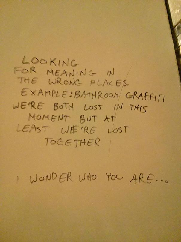 Oddly Inspirational Bathroom Graffiti