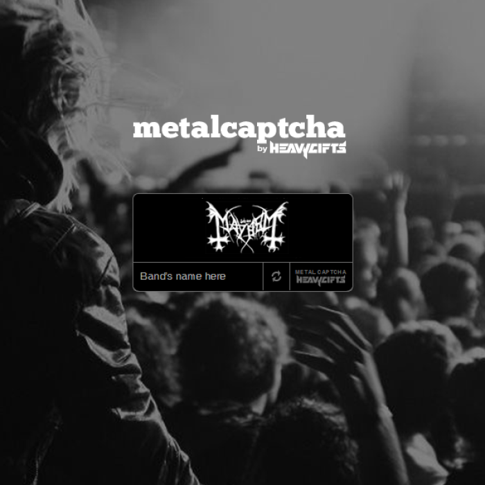Metalcaptcha: Are You A Metalhead Or A Bot?