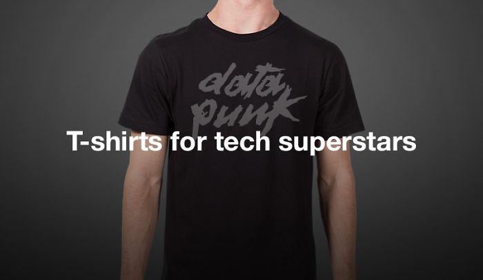 T-shirts For Tech Superstars