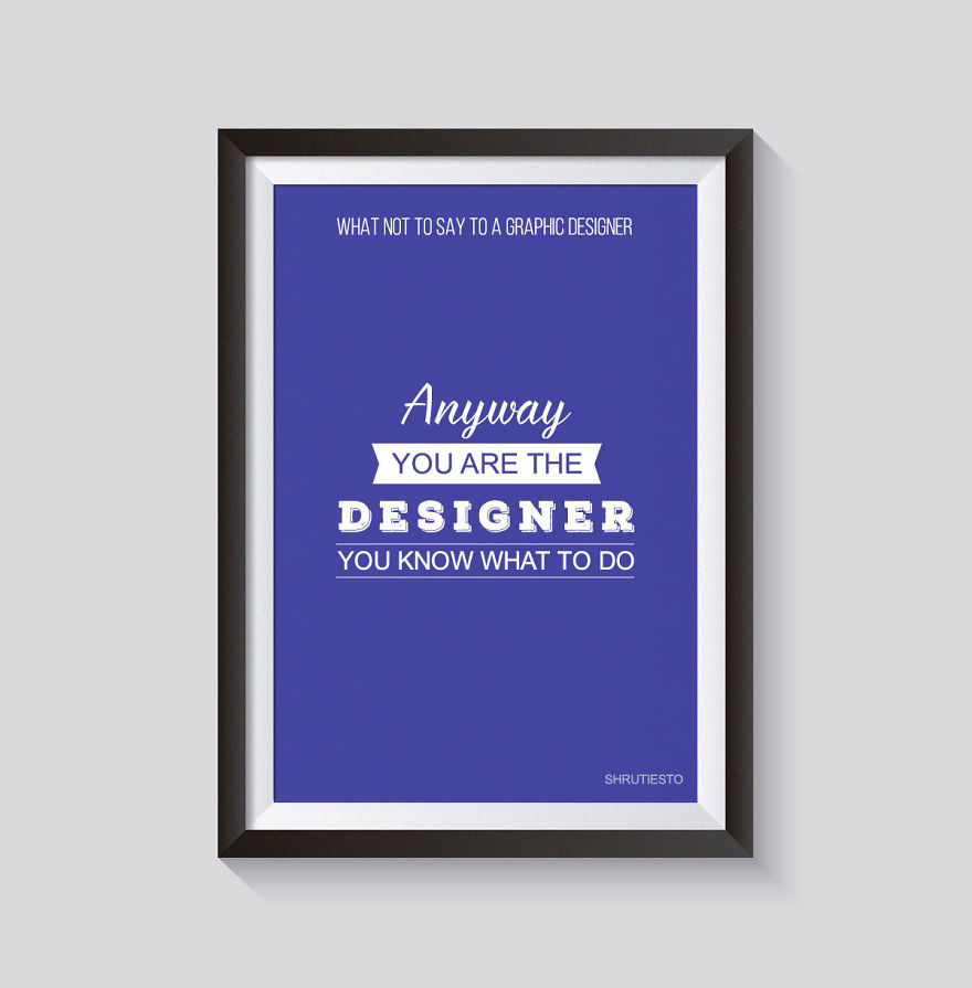 10 Things Not To Say To A Graphic Designer