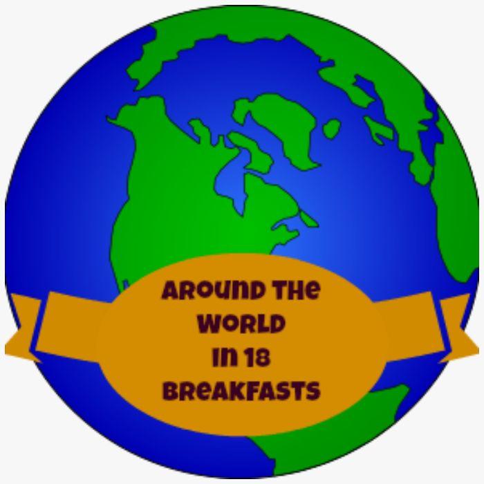 Around The World In 18 (kid-friendly) Breakfasts