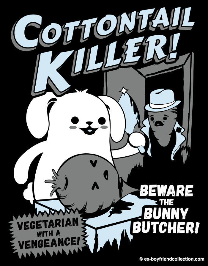 I Just Designed This. Beware The Bunny Butcher!