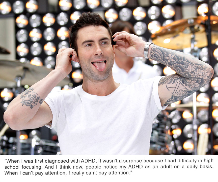 Adam Levine, Attention Deficit Hyperactivity Disorder (ADHD)