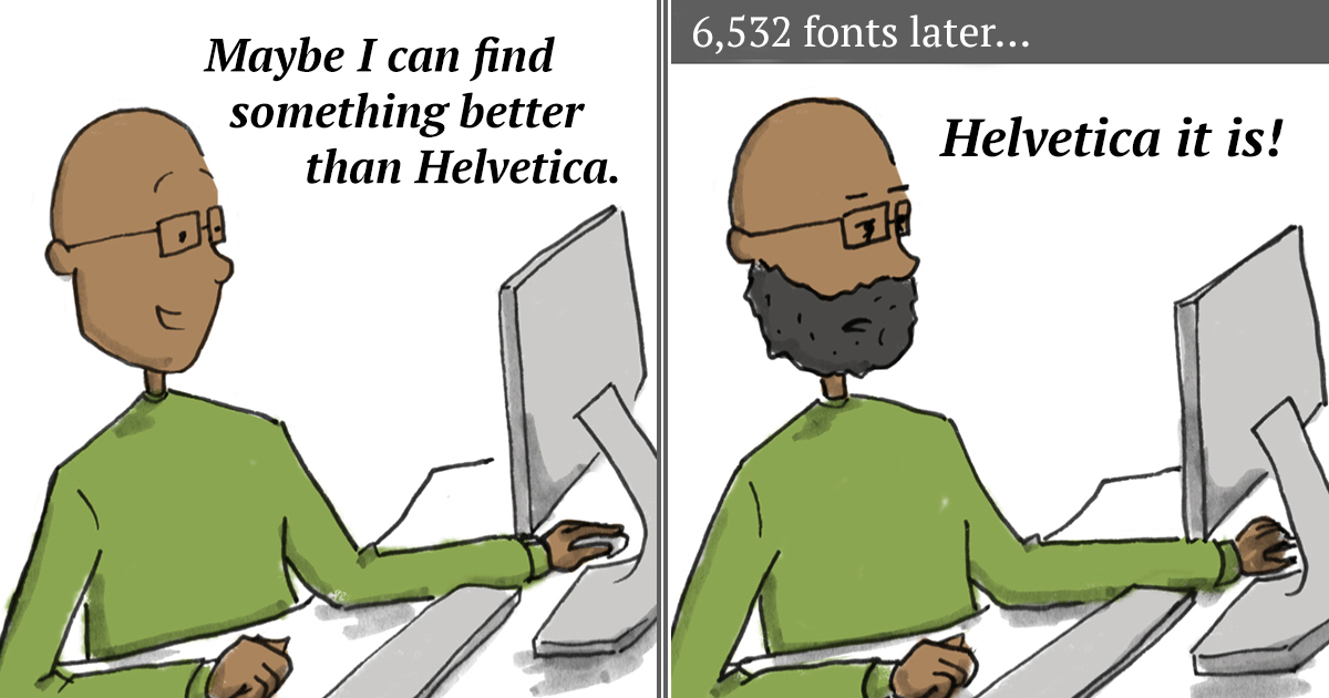 15+ Designer Problems Turned Into Funny Comics