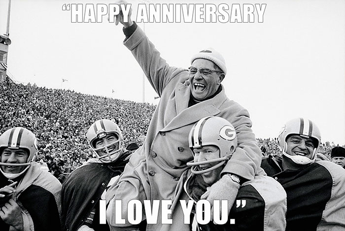 """Vince Lombardi Turned To His Wife Marie And Said, """"Happy Anniversary. I Love You"""""""
