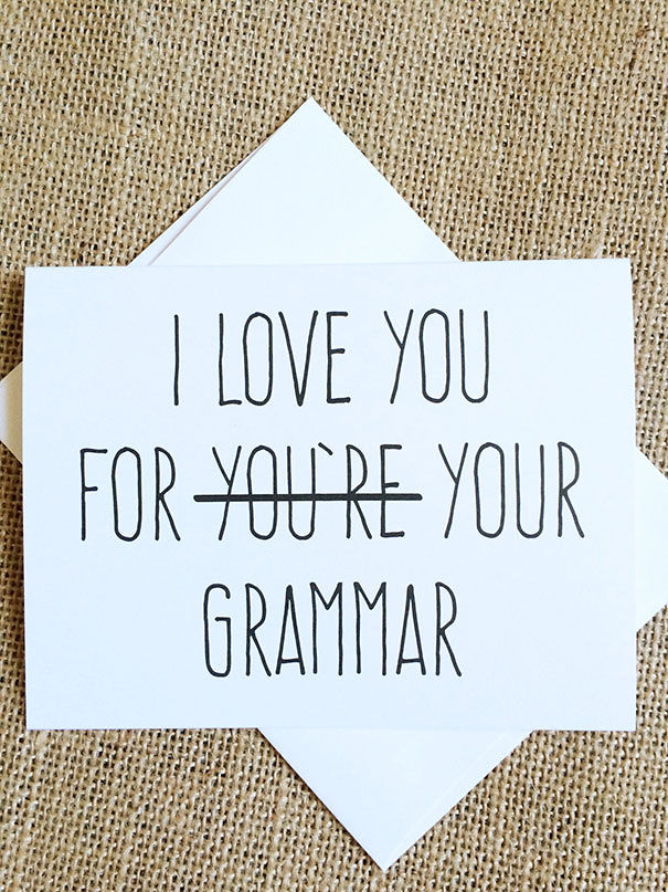 I Love You For Your Grammar Card