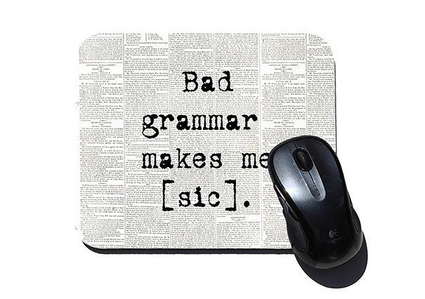 Bad Grammar Mouse Pad