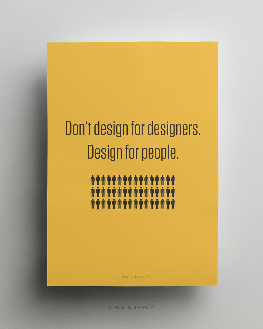 Poster design dos and donts - Don T Design For Designers