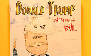 I Wrote A Children's Book About Donald Trump And His Evil Hair
