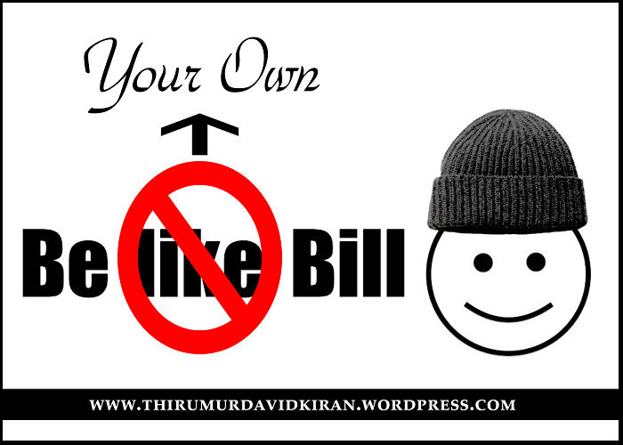 Be Your Own Bill!