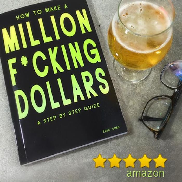 How To Make A Million F*cking Dollars
