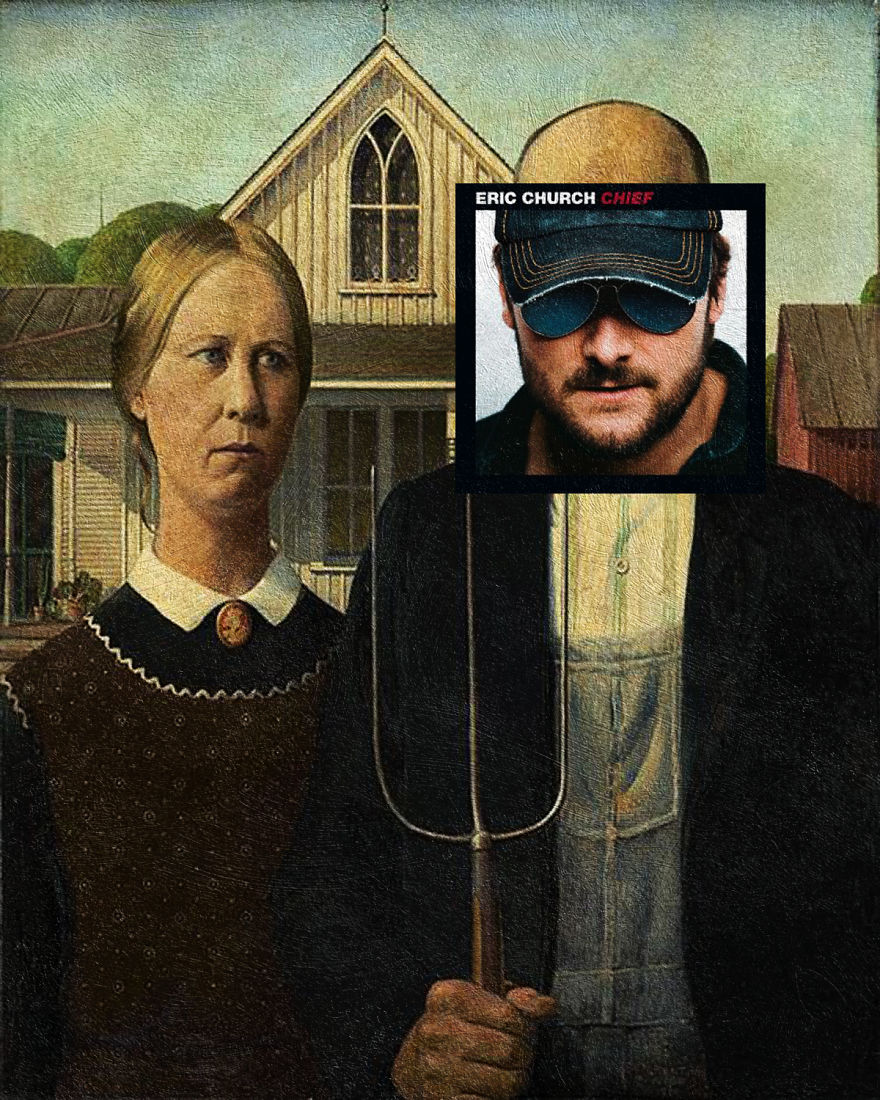 Chief By Eric Church + American Gothic By Grant Wood