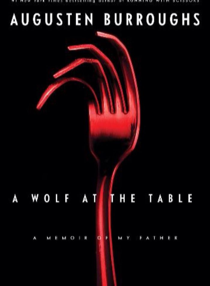 #54 A Wolf At The Table By Augusten Burroughs