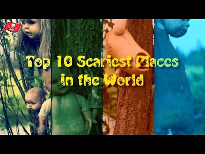 Top 10 Scariest Places In The World!!!