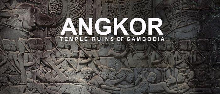Angkor – Temple Ruins Of Cambodia