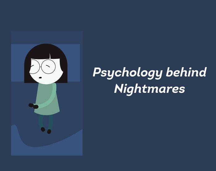 What Is The Psychology Behind Nightmares?