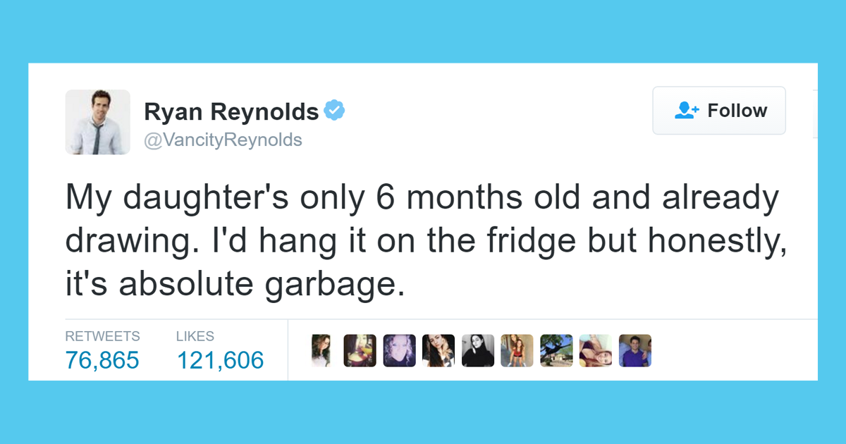 Ryan Reynolds' Hilariously Honest Tweets About His ...