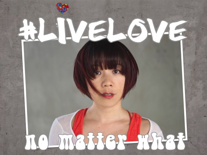 #livelove No Matter What