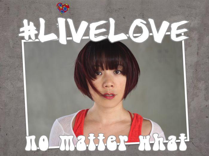#livelove No Matter What