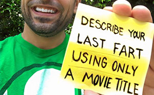 Challenge: Describe Your Last Fart Using Only A Movie Title