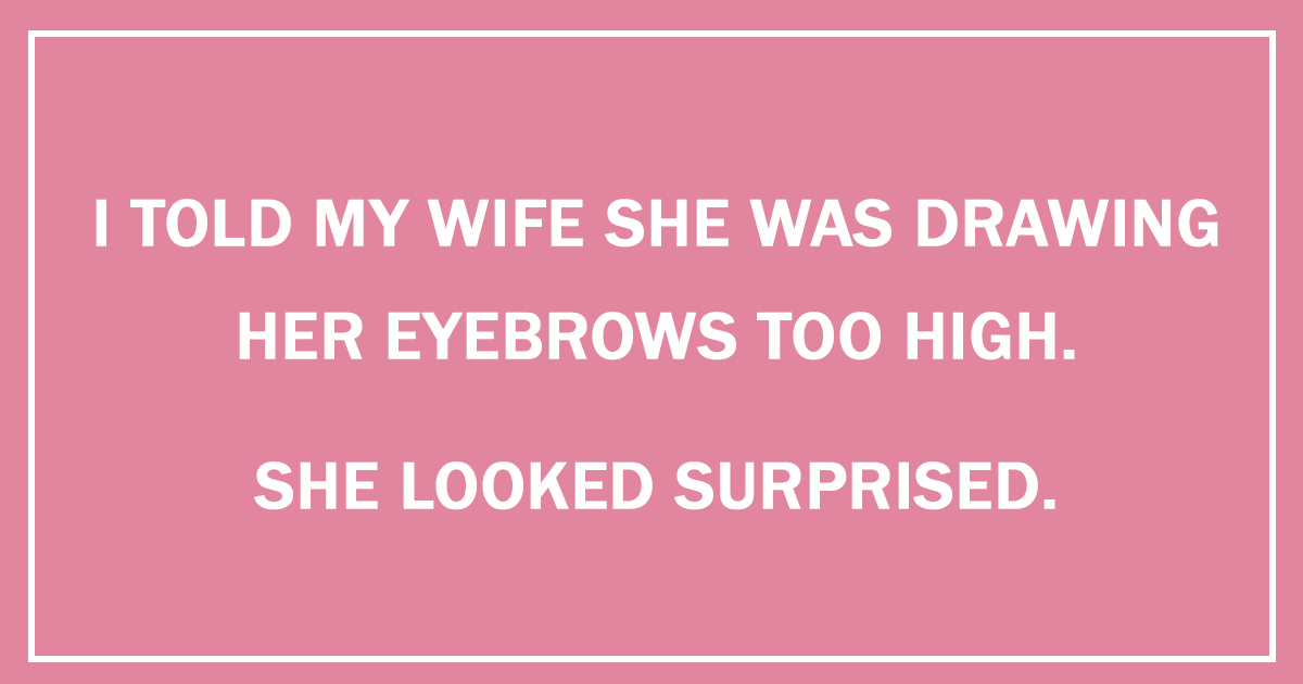 52 Of The Funniest Two-Line Jokes Ever
