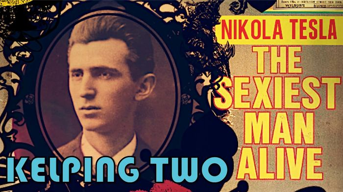 The Sexiest Man : Nikola Tesla