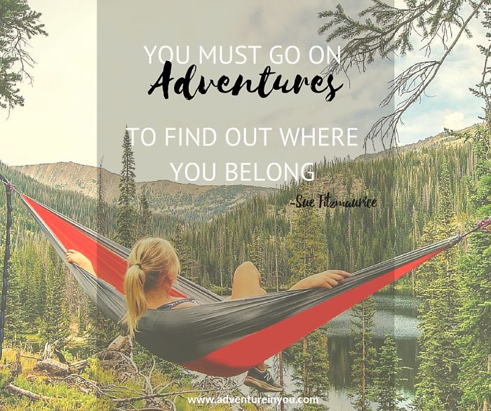 The Ultimate List Of Adventure Quotes To Inspire You