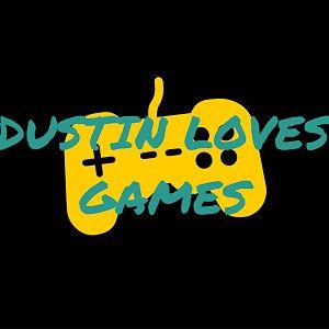 Dustin Loves Games