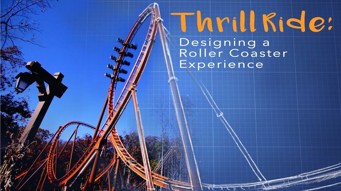 How To Design A Roller Coaster Experience