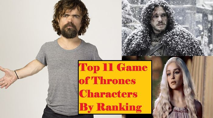Top 11 Game Of Thrones Characters By Ranking