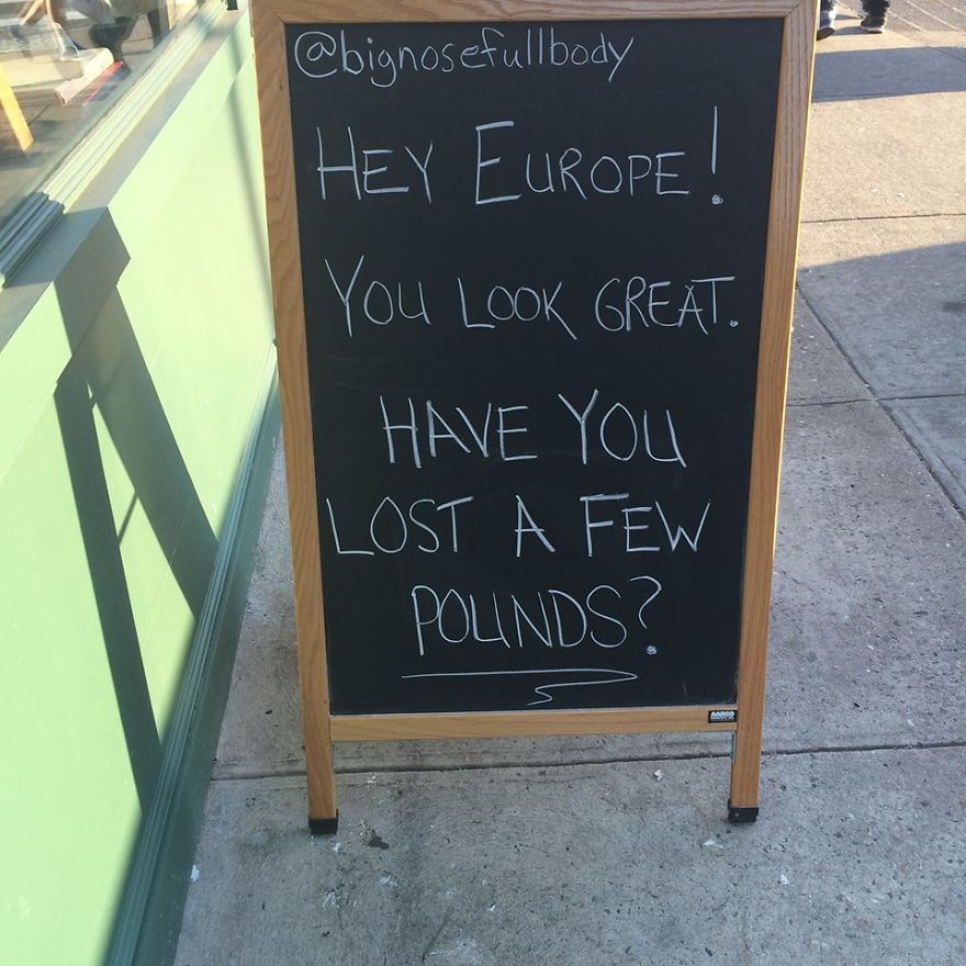 A Chalkboard Sign Spotted In Brooklyn, New York, Mocks Europe After Brexit